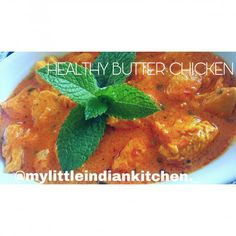 Healthy Butter Chicken recipe by Tayyabah Kaka posted on 21 Oct 2018 . Recipe has a rating of by 1 members and the recipe belongs in the Chicken recipes category Healthy Butter Chicken Recipe, Chicken Recipes, Food Categories, Naan, Coriander, Chana Masala, Bon Appetit, Spices, Mint