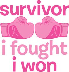 For all of the Survivors. Thanks be to God! 3 years so far!