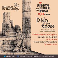 Dido para Eneas: Dido para Eneas en la Fiesta del Libro y la Rosa UNAM 2015