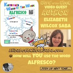 Kidlit Word of the Week: ALFRESCO (5/11/2015) with Special Guest Elizabe...