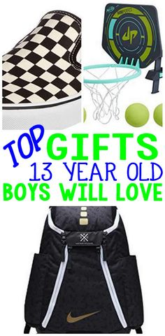 BEST Gifts 13 Year Old Boys Will Love