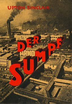 john heartfield, cover design for Upton Sinclair's 'Der Sumpf' (The Jungle), Book Cover Art, Book Cover Design, Book Design, Book Art, John Heartfield, Hans Richter, Francis Picabia, Political Posters, Beautiful Book Covers