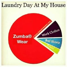 Zumba laundry --- Actually, this also is an accurate representation of my closet. https://www.facebook.com/FitnessWithZoeCurtis
