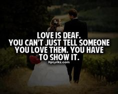 To Show You I Love You Quotes : Quotes on Pinterest You Love Me, Show Me and Real Love Quotes