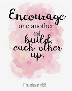 Bible Quotes on Encourage one another. Quotes To Live By, Me Quotes, Motivational Quotes, Inspirational Quotes, Motivational Thoughts, Sunday Motivation, Fitness Motivation, Uplifting Quotes, Positive Quotes