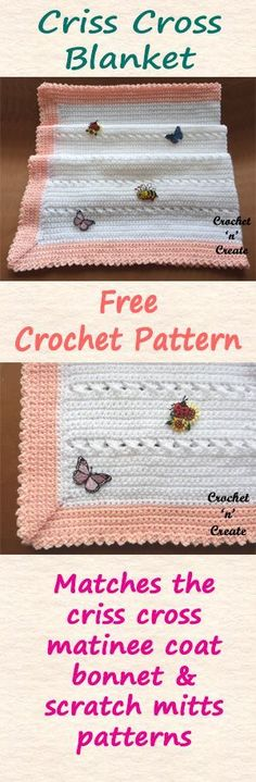 Free baby crochet pattern for crisscross blanket, add to my crisscross collection to make a layette. #crochet