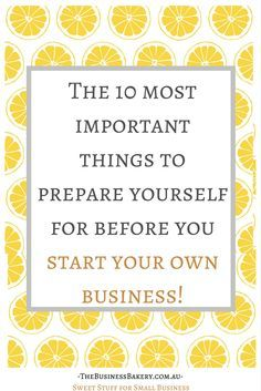 Are you about to start your own business or go freelance? Here are the 10 most important things to prepare yourself for before you begin!