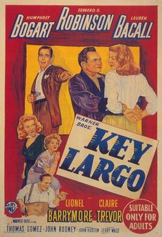 Key Largo is a 1948 film noir directed by John Huston and starring Humphrey Bogart, Edward G. Robinson, Lauren Bacall, Lionel Barrymore, and Claire Trevor. Humphrey Bogart, Bogart And Bacall, Old Movie Posters, Classic Movie Posters, Classic Movies, Movie Titles, Cinema Posters, Vintage Posters, Movie Tv