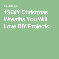 13 DIY Christmas Wreaths You Will Love DIY Projects