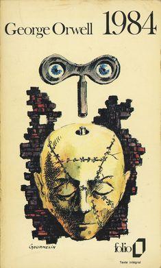 George Orwell - 1984  Collection Folio 177, 1973  Couverture: Illustration de Jean Gourmelin
