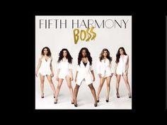 ▶ Fifth Harmony - BOSS (BO$$) (Studio Version) [HQ Audio] - YouTube #TeaaamDinaaah ;)
