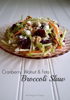 Cranberry, Walnut & Feta Broccoli Slaw (An Oregon Cottage) Broccoli Slaw Recipes, Veggie Recipes, Real Food Recipes, Salad Recipes, Vegetarian Recipes, Cooking Recipes, Healthy Recipes, Easy Recipes, Yummy Veggie