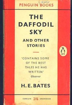 The Daffodil Sky H.E.Bates