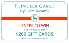Wilsons Leather is giving away $200 Gift Cards during their Reindeer Games Gift Card Giveaway!  One each day from 12/14 to 12/20.  Enter each day for your chance to win!  @wilsonsleather #win