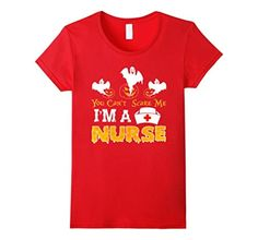Women's You Can't Scare Me I'm A NURSE Halloween Funny T-shirt  Small Red - Brought to you by Avarsha.com