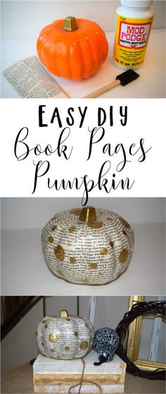DIY an easy Book Pages Pumpkin for fall decor. Get your pumpkin from the dollar store, grab an old book and add some polka dot love.