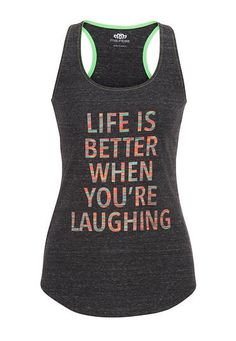 life is better when you're laughing tank (original price, $26) available at #Maurices