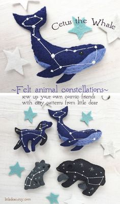 Stitch up some cosmic animal friends with these easy and fun sewing patterns from Cetus the Whale, Canis the Dog, Ursa Major and Ursa Minor. Felt Diy, Felt Crafts, Fabric Crafts, Sewing Crafts, Sewing Projects, Felt Patterns, Sewing Patterns, Felt Christmas, Christmas Garlands