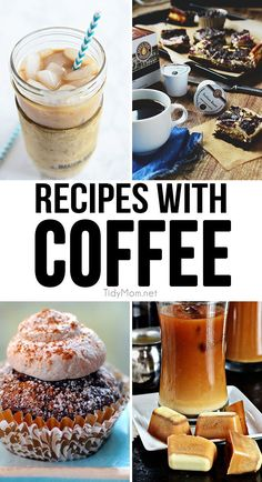 Get your coffee fix with these delicious RECIPES WITH COFFEE. From blended ice cofees to brownies and cupcakes. Coffee is much more than the best part of waking up. Recipes at TidyMom.net