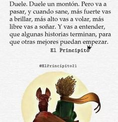 Little Prince Quotes, The Little Prince, Motivational Phrases, Inspirational Quotes, Beautiful Places Quotes, Phrases About Life, Best Quotes, Love Quotes, Coaching