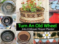 How To Turn An Old Wheel Into A Mosaic Flower Planter ~ what a great idea! Mosaic Planters, Mosaic Flower Pots, Flower Planters, Tire Planters, Decorative Planters, Garden Planters, Garden Crafts, Garden Projects, Garden Ideas