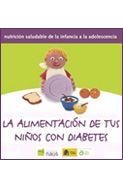 Título: La alimentación de tus niños con diabetes. Nutrición saludable de la infancia a la adolescencia  Editado por: Fundación para la Diabetes, con la colaboración de la Agencia Española de Seguridad Alimentaria (Ministerio de Sanidad y Consumo) y el apoyo de DKV. Madrid, 2008.   Autor: Serafín Murillo