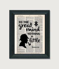 Sherlock Holmes Quote - To The Great Mind Nothing Is Little - Arthur Conan Doyle - Typography  - Ins