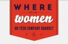 We need representation of technical women in the pipeline from K-12 all the way to the Board of Directors.