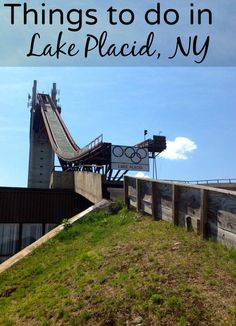 Things to do in Lake Placid.
