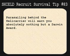 S.H.I.E.L.D. Recruit Survival Tip #83:Parasailing behind the Helicarrier will earn you absolutely nothing but a Darwin Award.