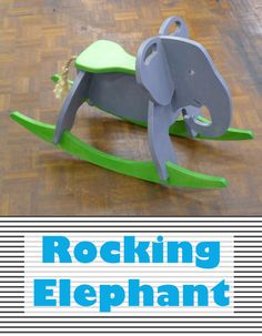 Rocking Elephant Build one out of plywood. Makes a wonderful children's gift. Customize the shape and colors! The post Rocking Elephant appeared first on Woodworking Diy. Wood Projects For Kids, Woodworking Projects For Kids, Woodworking Basics, Woodworking Box, Woodworking Patterns, Kids Wood, Woodworking Workshop, Custom Woodworking, Grizzly Woodworking