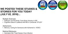 My book and MD Health Channel's MS/Alzheimer's/Medical Marijuana posts: Todays articles on the 3 MedChannels pages (Alzhei...