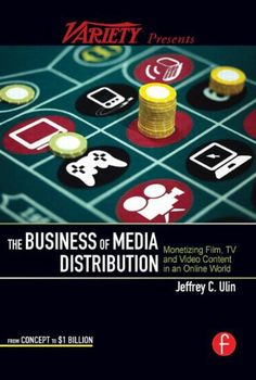 The Business of Media Distribution: Monetizing Film, TV and Video Content in an Online World by Jeff Ulin,http://www.amazon.com/dp/024081200X/ref=cm_sw_r_pi_dp_190ltb140CJ7YJMY