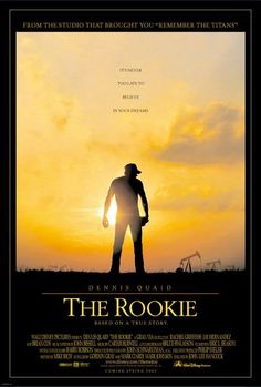 The Rookie , starring Dennis Quaid, J.D. Evermore, Rachel Griffiths, Jay Hernandez. A Texas baseball coach makes the major league after agreeing to try out if his high school team made the playoffs. #Drama #Family #Sport