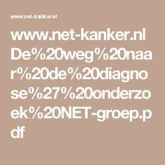 www.net-kanker.nl De%20weg%20naar%20de%20diagnose%27%20onderzoek%20NET-groep.pdf