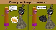 Pencils and black holes are not target audiences. ;)