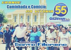 Santa Filomena Atual: Caminhada e Comício da Vitória de GILDEVAN MELO em...