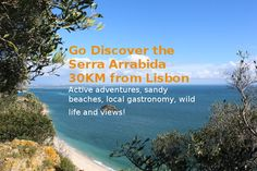 The Arrabida natural park, 30 KM from Lisbon! - Go Discover Portugal travel