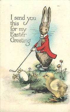 I SEND YOU THIS FOR MY EASTER GREETING postcard, 1918 ~ Rabbit plays golf with egg as chick observes!