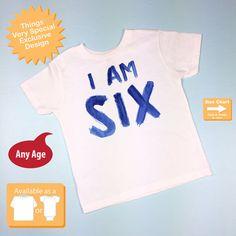 I Am Six 6th Birthday Shirt Year Old By ThingsVerySpecial 6 Boy