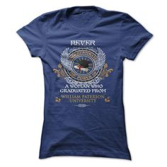 A Woman Who Graduated From William Paterson University - #sorority shirt #trendy tee. ACT QUICKLY => https://www.sunfrog.com/LifeStyle/A-Woman-Who-Graduated-From-William-Paterson-University-Ladies.html?68278