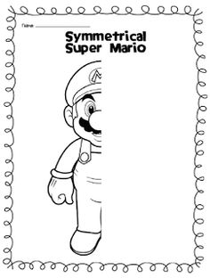 Mirror images: Super Mario, Butterflies and teddy bear Symmetry Worksheets, Symmetry Activities, Art Worksheets, Math Activities, Finish The Drawing Worksheets, Fun Worksheets For Kids, Fun Math, Maths, Mario E Luigi