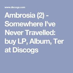 Ambrosia (2) - Somewhere I've Never Travelled: buy LP, Album, Ter at Discogs