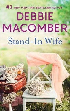 """Read """"Stand-in Wife"""" by Debbie Macomber available from Rakuten Kobo. Savor again this classic romance about a single dad getting a second chance, from New York Times bestselling author D. Book Club Books, Good Books, Books To Read, My Books, Historical Romance, Historical Fiction, Debbie Macomber, Book Stands, Book Boyfriends"""
