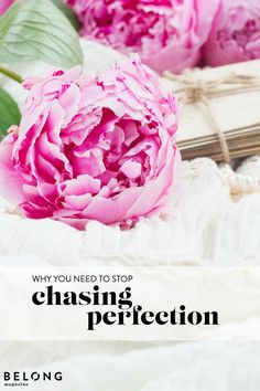 Chasing Perfection - why you need to stop! featured in Belong Magazine / ISSUE…