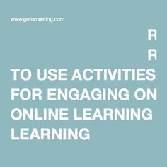 READY TO USE ACTIVITIES FOR ENGAGING ONLINE LEARNING