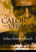 Al calor del verano - John Katzenbach