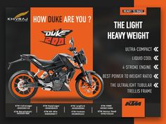 Stands out in any territory with undoubted attitude. The KTM 200 Duke – a lightweight beast with ultimate power and control. Book Now: Call: 8722022400 Ktm 200, Power To Weight Ratio, Marketing Poster, 2013 Honda, Motion Video, Duke, Attitude, Beast, Layout