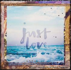 New Best Seller GLASSED, JUST LOVE, 4x4 and Up, Hand Painted, Hand Glassed artwork, wood panel, ocean, wall art, gift