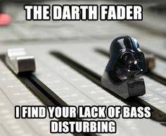 The Darth Fader…